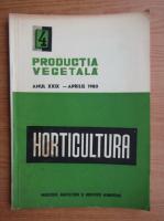 Revista Horticultura, anul XXIX, nr. 4, aprilie 1980