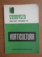 Revista Horticultura, anul XXVII, nr. 12, decembrie 1978