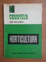 Revista Horticultura, anul XXXI, nr. 8, august 1982