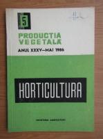 Anticariat: Revista Horticultura, anul XXXV, nr. 5, mai 1986