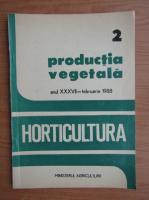 Revista Horticultura, anul XXXVII, nr. 2, februarie 1988