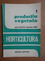 Revista Horticultura, anul XXXVIII, nr, 1, ianuarie 1989