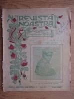 Anticariat: Revista noastra, nr. 12-13, aprilie-mai 1915