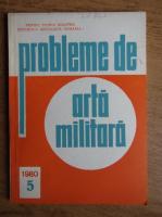Anticariat: Revista probleme de arta militara, nr. 5, 1980