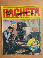 Anticariat: Revista Racheta Cutezatorilor, anul IV, nr. 2 (31), februarie 1972