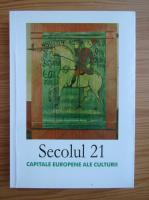 Anticariat: Revista Secolul 21, nr. 7-12, 2008. Capitale europene ale culturii