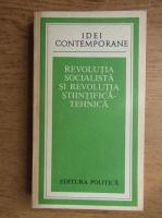 Revolutia Socialista si Revolutia Stiintifica-Tehnica