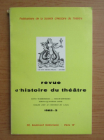 Anticariat: Revue d'histoire du theatre, nr. 3, 1982