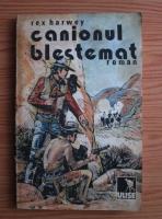 Anticariat: Rex Harwey - Canionul blestemat