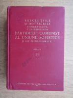Anticariat: Rezolutiile si hotararile congreselor, conferintelor Partidului Comunist al Uniunii Sovietice si ale plenarelor C. C. (volumul 1)