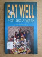Anticariat: Rhonda Barfield - Eat well for 50 a week