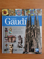 Ricard Regas - Visual guide to the complete work of architect Antoni Gaudi