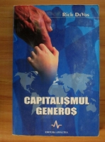 Anticariat: Rich DeVos - Capitalismul generos