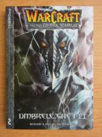 Richard A. Knaak - Warcraft, volumul 2. Umbrele ghetii