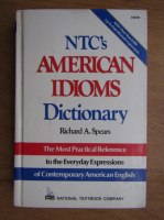 Anticariat: Richard A. Spears - NTC's American idioms dictionary
