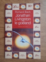 Anticariat: Richard Bach - Jonathan Livingston le goeland