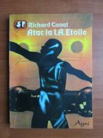 Anticariat: Richard Canal - Atac la I. A. Etoile