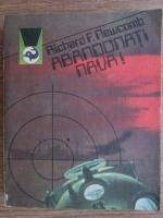 Richard F. Newcomb - Abandonati nava!