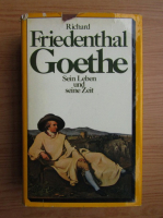 Richard Friedenthal - Goethe