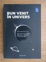Richard Gott - Bun venit in univers