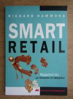 Anticariat: Richard Hammond - Smart retail
