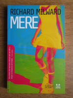 Anticariat: Richard Milward - Mere