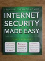 Richard N. Williams - Internet security made easy