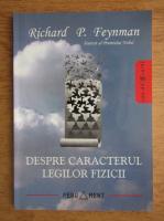 Richard P. Feynman - Despre certificatul legilor fizicii