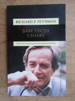 Richard P. Feynman - Sase lectii usoare