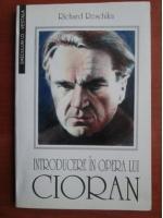 Richard Reschika - Introducere in opera lui Cioran