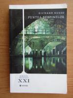 Anticariat: Richard Russo - Puntea suspinelor (volumul 2)