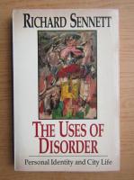 Anticariat: Richard Sennett - The uses of disorder