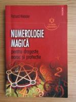 Richard Webster - Numerologie magica