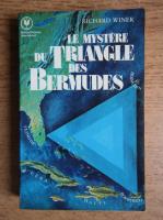 Anticariat: Richard Winer - Le mystere du triangle des Bermudes