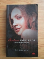 Anticariat: Richelle Mead - Academia vampirilor