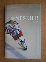 Anticariat: Rick Carpiniello - Messier. Steel on ice