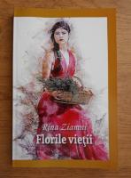 Anticariat: Rina Ziamni - Florile vietii