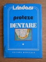 Rindasu Ion - Proteze dentare (volumul 1)