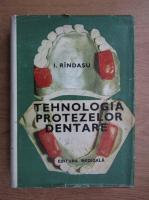 Rindasu Ion - Tehnologia protezelor dentare