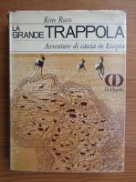 Anticariat: Rino Rocco - La grande trappola