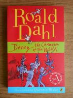 Roald Dahl - Danny the champion of the World