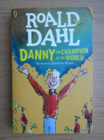 Roald Dahl - Danny. The champion of the world