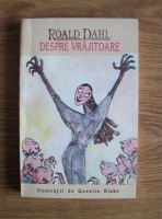 Roald Dahl - Despre vrajitoare