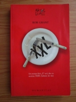 Anticariat: Rob Grant - XXL. Un roman fara E-uri, dar cu enzima HDR (hohote de ras)