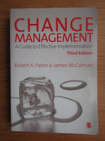Robert A. Paton - Change management. A guide to effective implementation