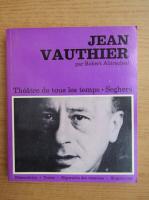 Anticariat: Robert Abirached - Jean Vauthier
