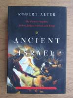 Anticariat: Robert Alter - Ancient Israel