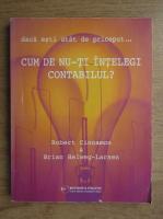 Robert Cinnamon, Brian Helweg Larsen - Daca esti atat de priceput.. cum de nu-ti intelegi contabilul?