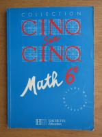 Robert Delord - Collection Cinq sur cinq math 6e