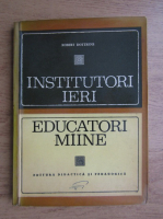 Robert Dottrens - Institutori ieri, educatori maine